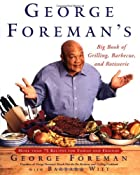 George Foreman's Big Book of Grilling,…