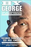 George Foreman: By George: The Autobiography of George Foreman