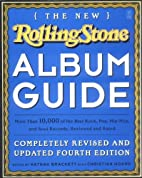 The New Rolling Stone Album Guide:…