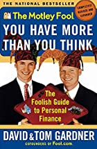 The Motley Fool You Have More Than You Think&hellip;