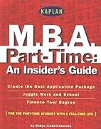 Kaplan M.B.A. Part-Time: An Insider's…
