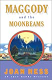 Joan Hess: Maggody and the Moonbeams (Arly Hanks Mysteries)