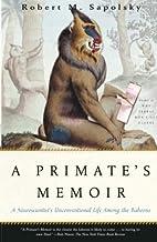 A Primate's Memoir: A…