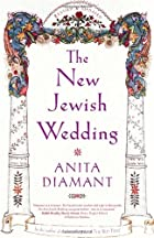The New Jewish Wedding, Revised by Anita…
