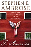 Ambrose, Stephen E.: To America : Personal Reflections of an Historian
