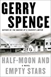 Spence, Gerry: Half-Moon and Empty Stars