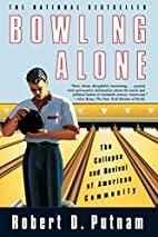 Bowling Alone : The Collapse and Revival of…