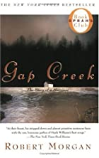Gap Creek : The Story Of A Marriage by…