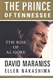 Maraniss, David: The Prince of Tennessee: The Rise of Al Gore