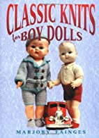 Classic Knits for Boy Dolls by Marjory…