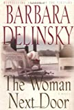 Delinsky, Barbara: The Woman Next Door