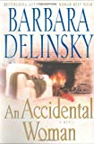 Delinsky, Barbara: An Accidental Woman