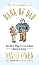 The First National Bank of Dad: The Best Way…