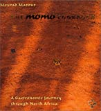 Mazouz, Momo: Momo Cookbook: A Gastronomic Journey Through North Africa
