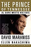 Maraniss, David: The Prince of Tennessee: Al Gore Meets His Fate