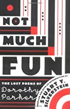Not Much Fun: The Lost Poems of Dorothy…