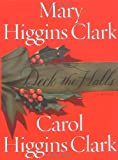 Clark, Mary Higgins: Deck the Halls