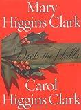 Clark, Mary Higgins: Deck the Halls