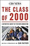 MacKler, Carolyn: The Class of 2000: A Definitive Survey of the New Generation