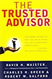 Maister, David H.: The Trusted Advisor