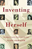 Showalter, Elaine: Inventing Herself