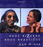 Nan McNab: Body Bizarre, Body Beautiful