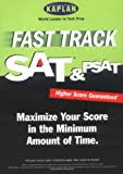 Kaplan: Kaplan Fast Track Sat &amp; Psat
