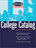Kaplan Educational Center Staff: Kaplan/Newsweek College Catalog 2002