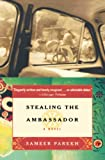 Parekh, Sameer: Stealing the Ambassador