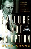 Kranz, Gene: Failure Is Not an Option
