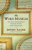 Kacirk, Jeffrey: Word Museum