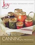 Joy of Cooking: All About Canning &…