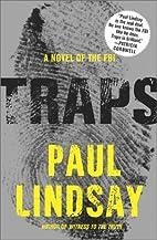 Traps: A Novel of the FBI by Paul Lindsay