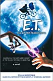 Kotzwinkle, William: E. T. : The Extra-Terrestrial