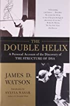 The Double Helix by James D. Watson