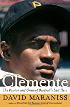 Clemente: The Passion and Grace of…