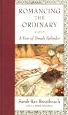 Romancing the Ordinary by Sarah Ban…