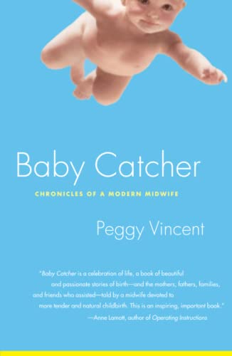 baby-catcher-chronicles-of-a-modern-midwife
