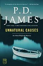 Unnatural Causes by P. D. James