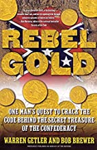 Rebel Gold: One Man's Quest to Crack the…
