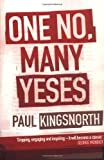 Kingsnorth, Paul: One No, Many Yeses