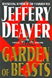 Deaver, Jeffery: Garden of Beasts : A Novel of Berlin 1936
