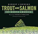 Tomelleri, Joseph R.: Trout and Salmon of North America