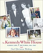 Kennedy White House: Family Life and…