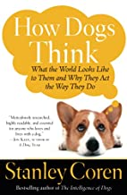 How Dogs Think: What the World Looks Like to…