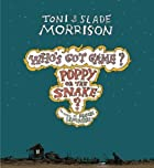 Who's Got Game? Poppy or the Snake? by Toni…