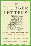 Kinney, Harrison: The Thurber Letters : The Wit, Wisdom, and Surprising Life of James Thurber