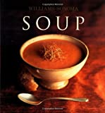 Williams, Chuck: Soup: William Sonoma Collection