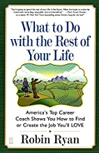 What to Do with The Rest of Your Life:…