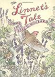 Willard, Dale C.: The Linnet&#39;s Tale